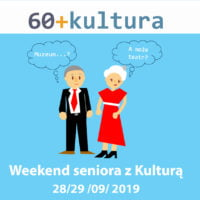 60+Kultura Weekend Seniora z Kulturą