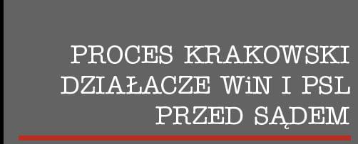 71. rocznica wyroków w procesie krakowskim