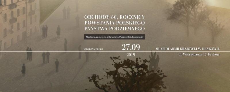 Otwarcie wystawy czasowej Zaczęło się w Krakowie – pierwsze lata konspiracji