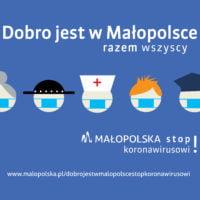 Dobro jest w Małopolsce. Stop Koronawirusowi!