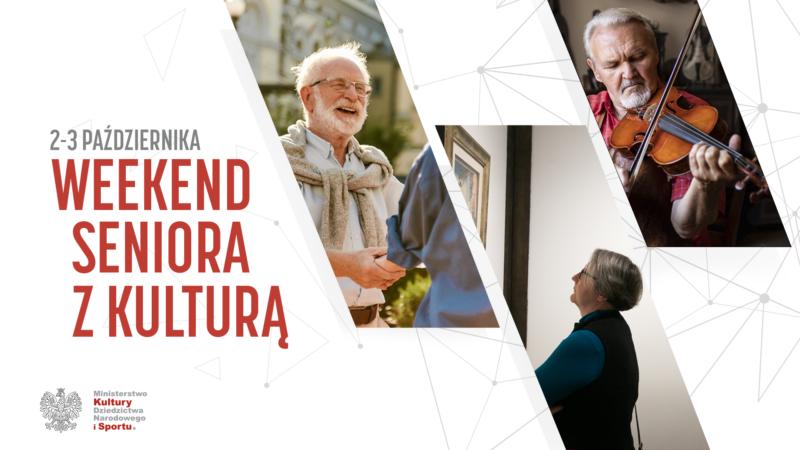Weekend seniora z kulturą 02-03.10